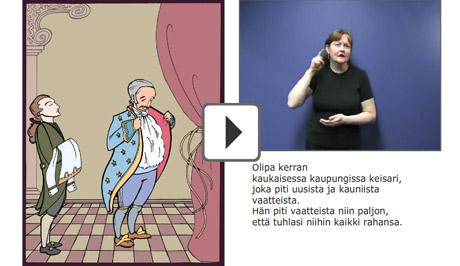 Till vänster en tecknad bild av kejsaren i sina nya kläder, till höger berättar en kvinna sagan med teckenspråk.